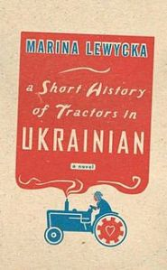 A Short History of Tractors in Ukrainian 1st Edition