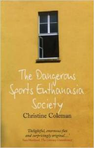 Dangerous Sports Euthanasia Society Christine Coleman