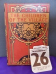 Children of the Village by Emily M Bryant, Published by Charles H Kelly, London, 1901