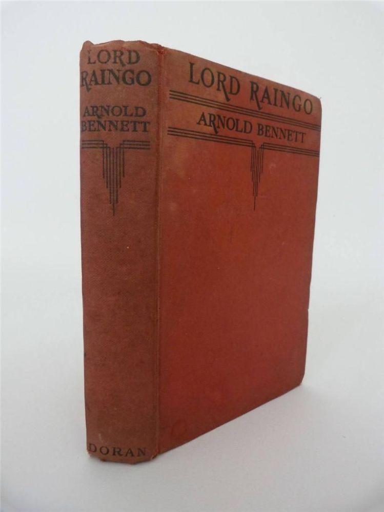 Lord Raingo by Arnold Bennett - Ebay Sale for Signed First Edition (Book Sale of the Week)