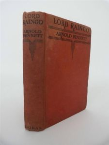 1st Us Ed Lord Raingo by Arnold Bennett