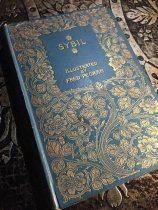 Macmillan's 1895 Edition of Disraeli's Sybil with William Morris (inspired?) cover